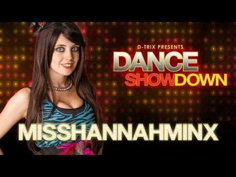 Dance Showdown Presented by D-trix - The Minxy One: Meet Miss Hannah Minx