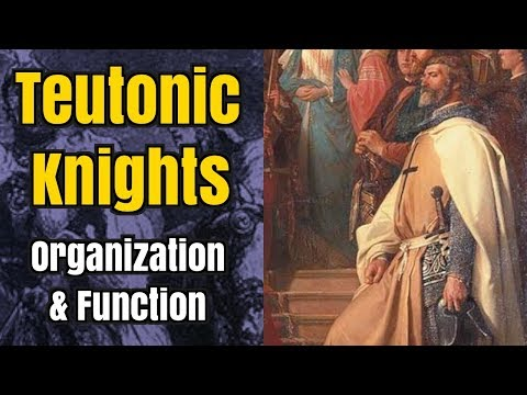 Teutonic Knights - Organization and Function