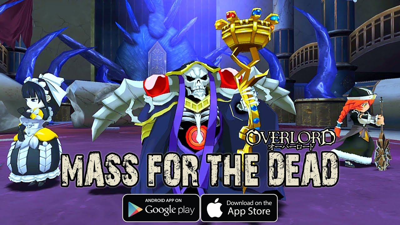 OVERLORD: MASS FOR THE DEAD – Android/IOS RPG Gameplay