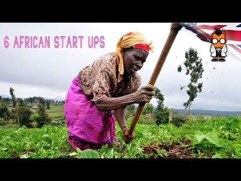 6 African Start Ups Redefining Agirculture