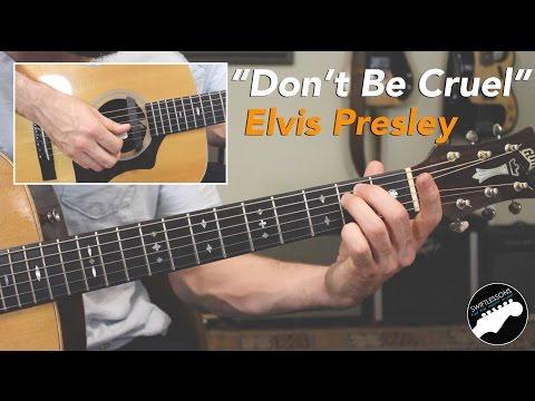 """Don't Be Cruel"" - Easy Elvis Presley Guitar Lesson"