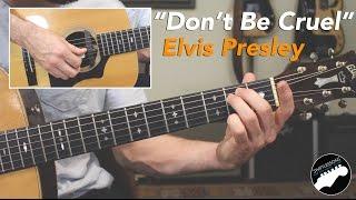 Скачать Don T Be Cruel Easy Elvis Presley Guitar Lesson