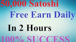 50,000 Satoshi Free Earn Daily In 2 Hours With Instant Payout