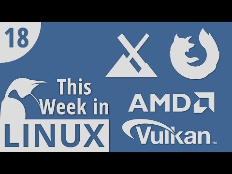 MX Linux 17, Mozilla's Mistake, AMD Open-Sourcing Driver, & Net Neutrality | This Week in Linux 18