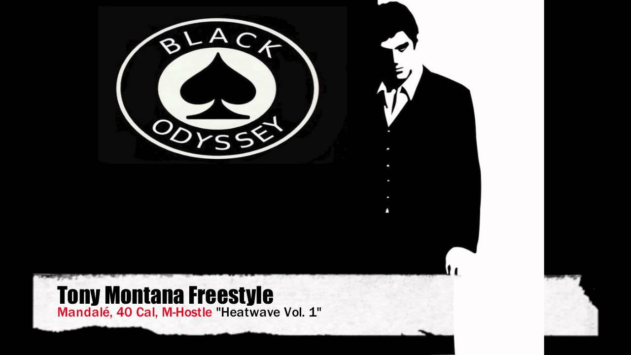 Black Odyssey Tony Montana Freestyle Youtube