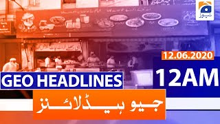 Geo Headlines 12 AM   12th June 2020