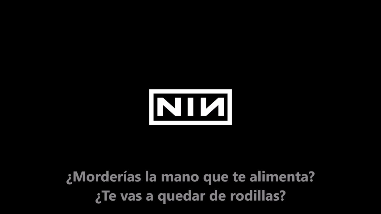 Nine Inch Nails - The Hand That Feeds (Subtitulada al Español) - YouTube