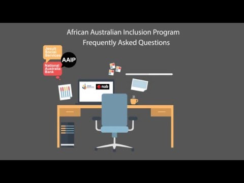 African-Australian Inclusion Program (AAIP) Frequently Asked Questions