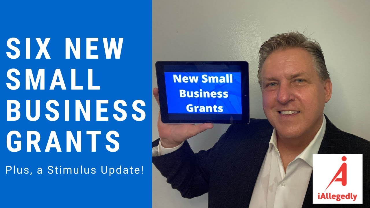 Six New Small Business Grants and a Stimulus Update