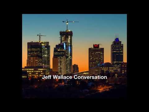 Jeff Wallace Conversation