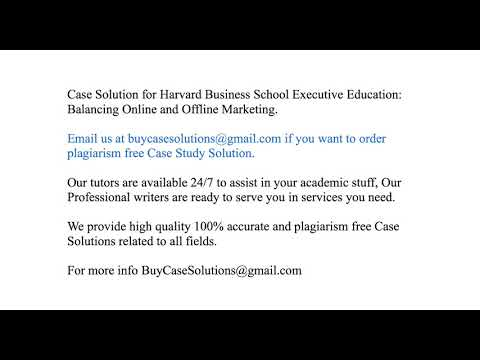 Case Solution Harvard Business School Executive Education Balancing Online and Offline Marketing