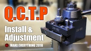 Chinese Made Quick Change Tool Post  QCTP unboxing | Install | Adjustment