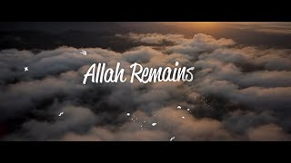 Allah Remains - Zain Bhikha (Official Lyric Video)
