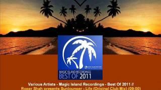 Roger Shah pr Sunlounger ft Lorilee - Life (Orig. Club Mix) // VA MIR - Best Of 2011 [ARDI2539.08]