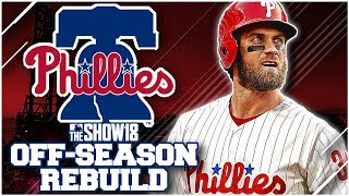 BRYCE HARPER SIGNS RECORD CONTRACT!! PHILLIES OFF-SEASON REBUILD | MLB the Show 18 Franchise Rebuild