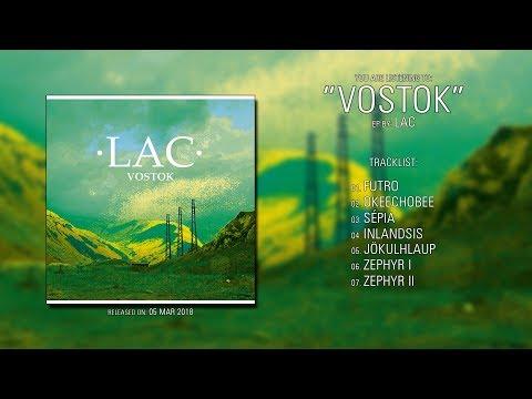 LAC (France) - Vostok (2018) | Full EP