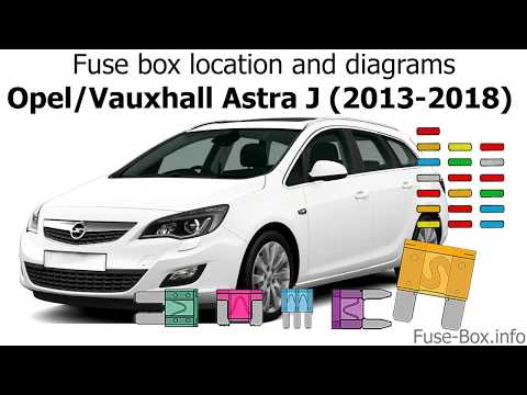 fuse box location and diagrams: opel / vauxhall astra j (2013-2018) -  youtube