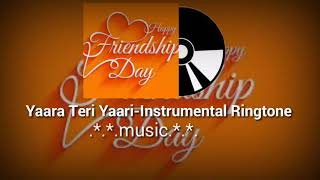 yaara teri yaari ko ringtone||Instrumental Friendship Ringtone