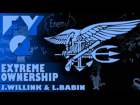 Extreme Ownership: How U.S. Navy SEALs Lead and Win by Jocko Willink & Leif Babin - Animated Summary