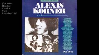 Alexis Korner (Blues Inc)-Hoochie Coochie Man
