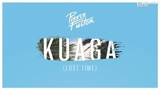 Pierce Fulton - Kuaga (Lost Time) (Official Lyric Video HD)