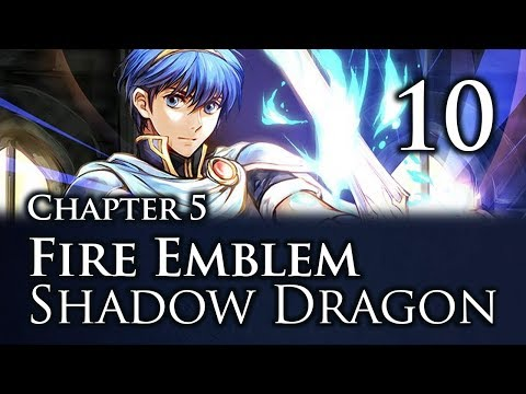 Part 10: Let's Play Fire Emblem Shadow Dragon, Classic Merciless, Chapter 5 -