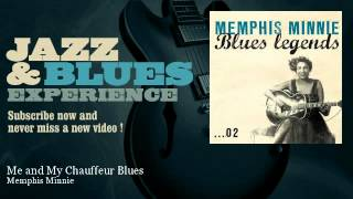 Memphis Minnie - Me and My Chauffeur Blues - JazzAndBluesExperience