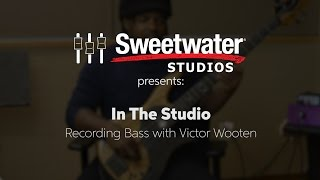In the Studio with Victor Wooten by Sweetwater Studios