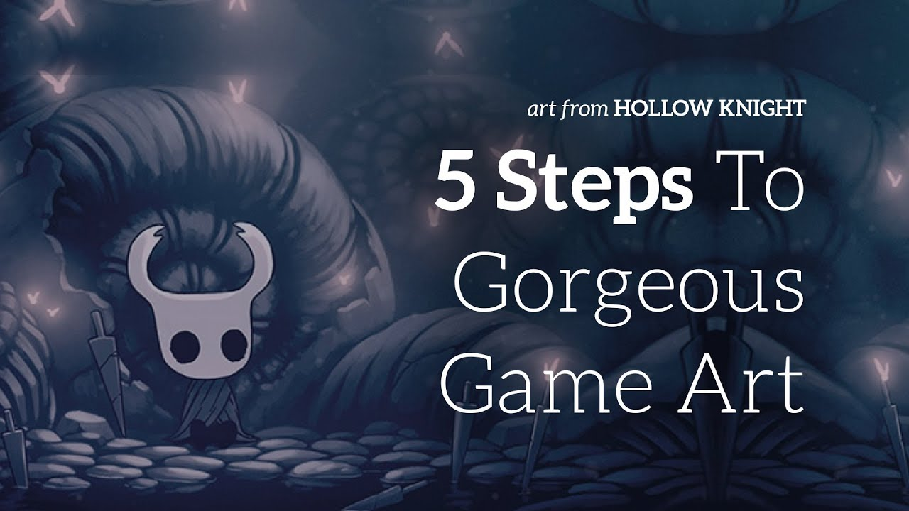 5 steps to making a gorgeous 2d game - youtube  youtube