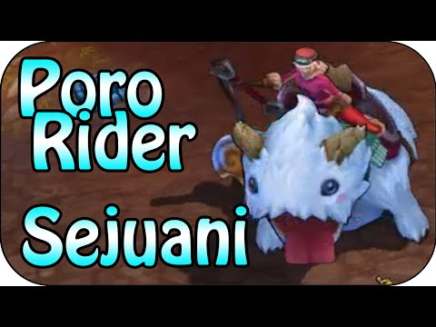 Poro Rider Sejuani - Skin Spotlight