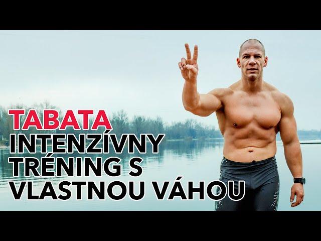 Tabata - intenzívny tréning na celé telo s vlastnou váhou. Makaj so mnou.