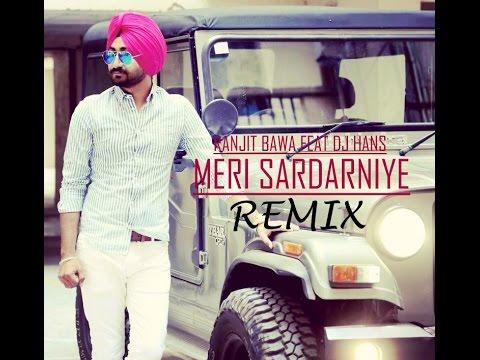 Meri Sardarniye(REMIX)-Ranjit Bawa Feat. Dj R4hul V4ctor | Speed Records | Latest Punjabi songs 2016