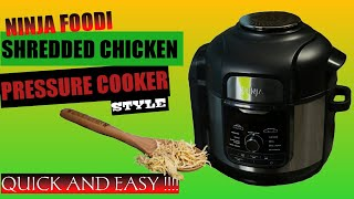Ninja Foodi Shredded Chicken For Tacos How To Make Shredded Chicken Pressure Cooker Style Youtube