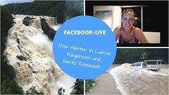 Wie ist das mit dem Wetter in Cairns? || Regenzeit | beste Reisezeit | Facebook-Live