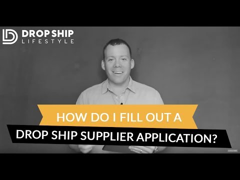 How Do I Fill Out a Drop Ship Supplier Application?