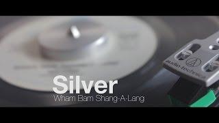 Ebay Vinyls: Wham Bam Shang A Lang - Silver