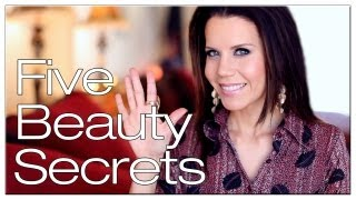 TOP FIVE | Beauty Secrets