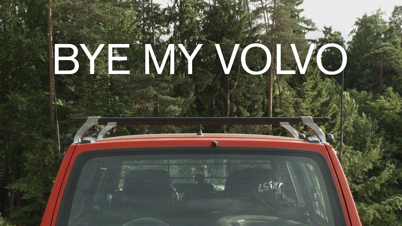 Bye My Volvo Youtube