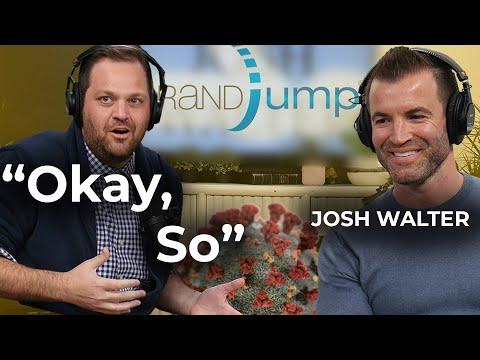 Ep 15: Josh Walter — CEO of BrandJump