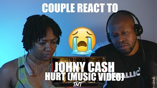 Couple React to Johnny Cash - Hurt ( Music Video)