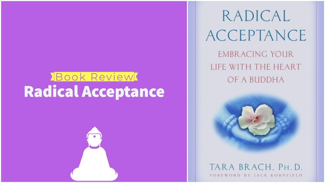 60: Book Review: Radical Acceptance By Tara Brach, Ph.D. 1