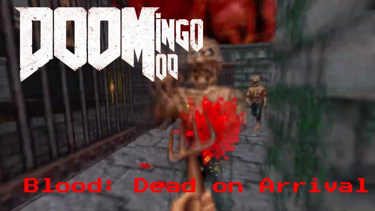 Achei que era um mod diferente ME LASQUEI! - DOOMingo Mod: Blood: Dead on  Arrival