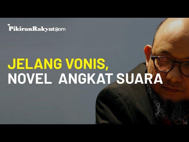 Jelang Vonis Penyiram Air Keras, Novel Baswedan: Jangan Sampai Wajah Hukum Semakin Rusak