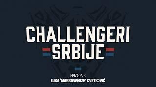 Challengeri Srbije Epizoda #3: Marrow Ooze