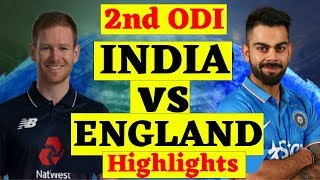 INDIA vs ENGLAND 2nd ODI Highlights | Ind vs Eng 2nd ODI Highlight 2018 | ENG vs IND ODI Match 2018
