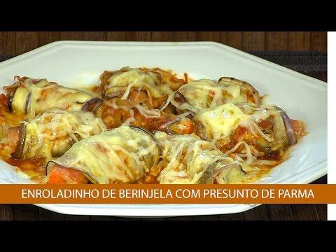 ENROLADINHO DE BERINJELA COM PRESUNTO DE PARMA