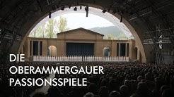 Die Oberammergauer Passionsspiele 2020