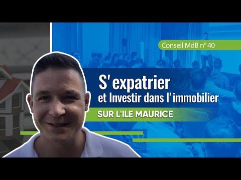 S'expatrier et Investir dans l'immobilier sur l'Ile Maurice