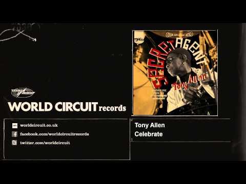 Tony Allen - Celebrate