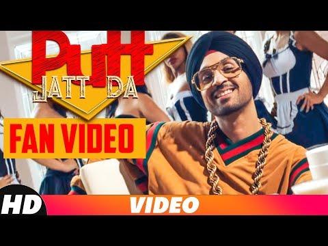 Putt Jatt Da (Fan Video) | Diljit Dosanjh | Ikka I Kaater I Latest Songs 2018 | New Songs